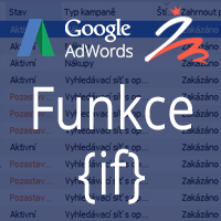 Adwords - Funkce IF
