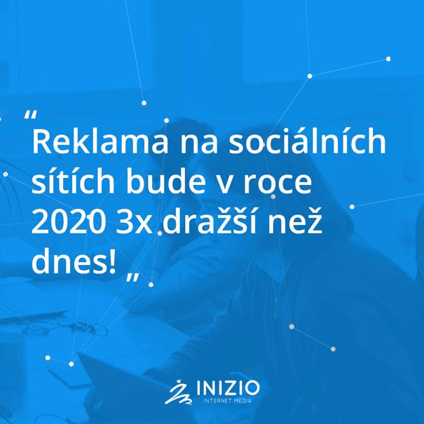 Reklama na sociálních sítích bude v roce 2020 3x dražší než dnes!
