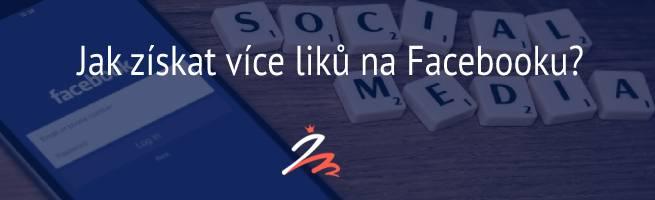 Jak získat více liků na Facebooku?